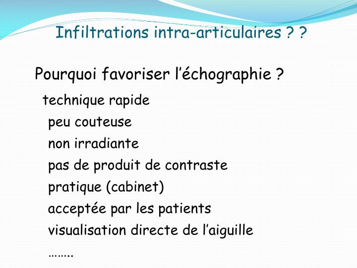 Infiltrations intra-articulaires