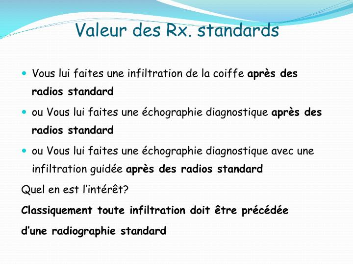Valeur des Rx. standards