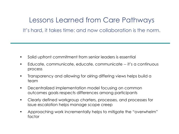 Lessons Learned from Care Pathways