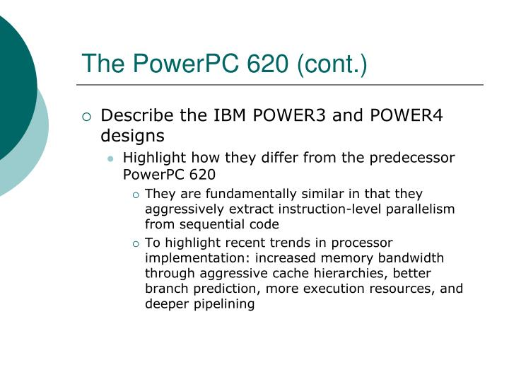 The PowerPC 620 (cont.)