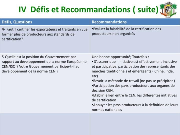 IV  Défis et Recommandations ( suite)