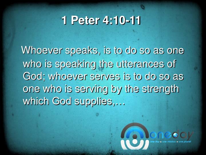 1 Peter 4:10-11