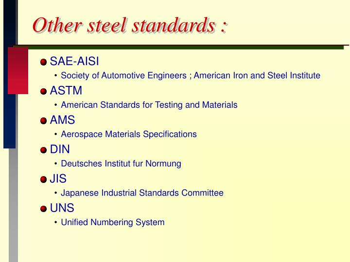 Other steel standards :