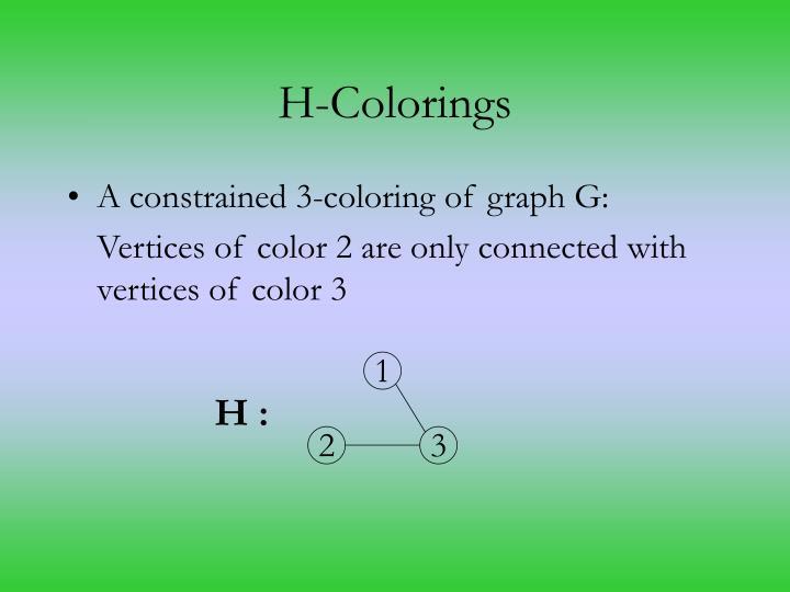 H-Colorings