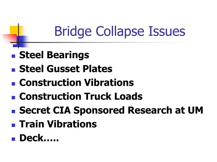 Bridge Collapse Issues