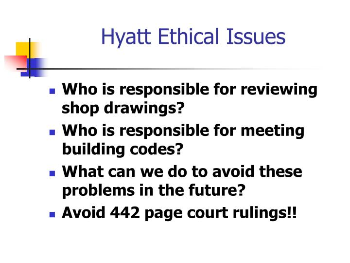 Hyatt Ethical Issues