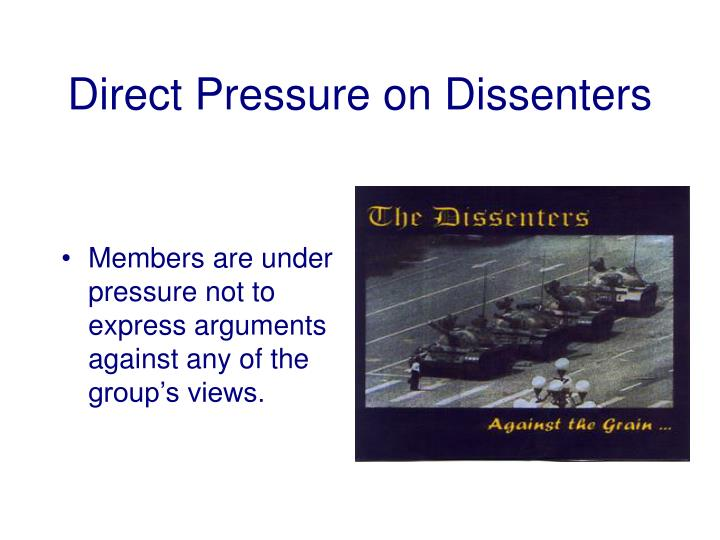 Direct Pressure on Dissenters