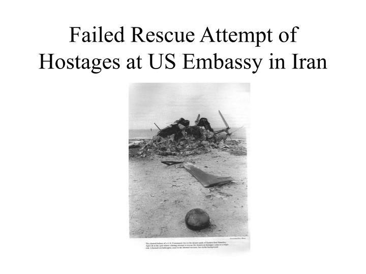 Failed Rescue Attempt of Hostages at US Embassy in Iran
