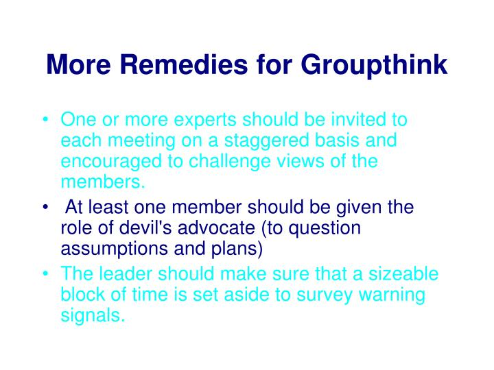 More Remedies for Groupthink