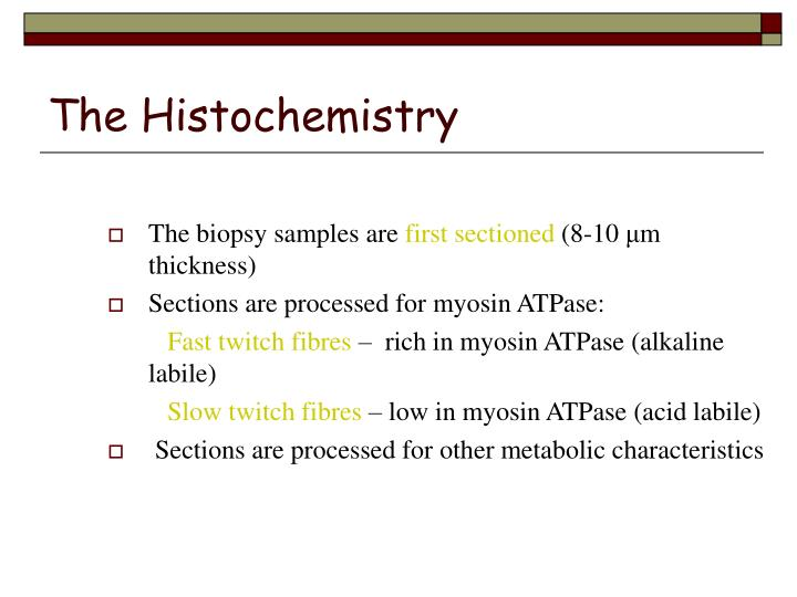The Histochemistry