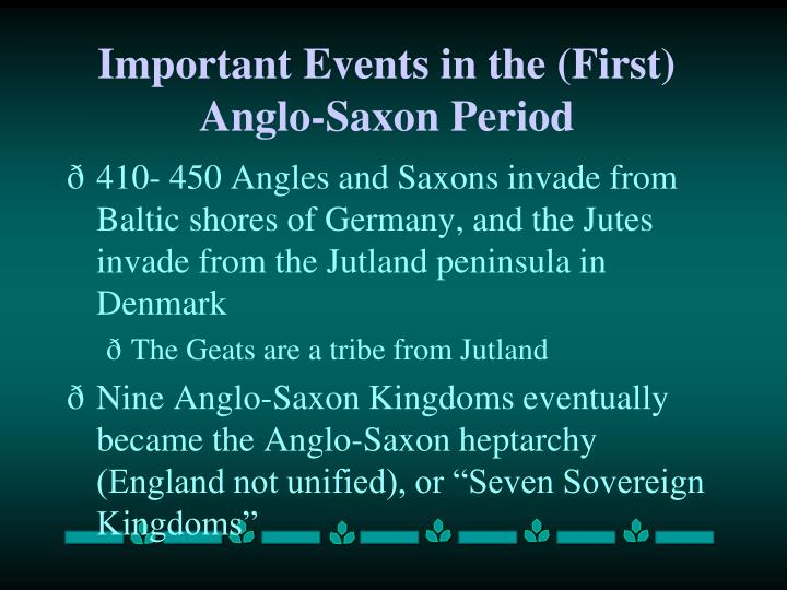 Important Events in the (First) Anglo-Saxon Period
