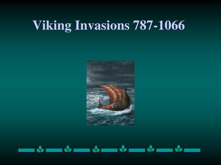 Viking Invasions 787-1066