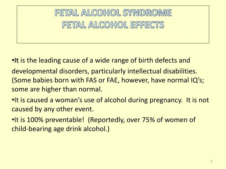 Fetal alcohol syndrome fetal alcohol effects
