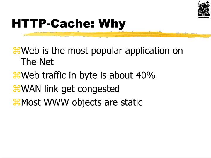 HTTP-Cache: Why