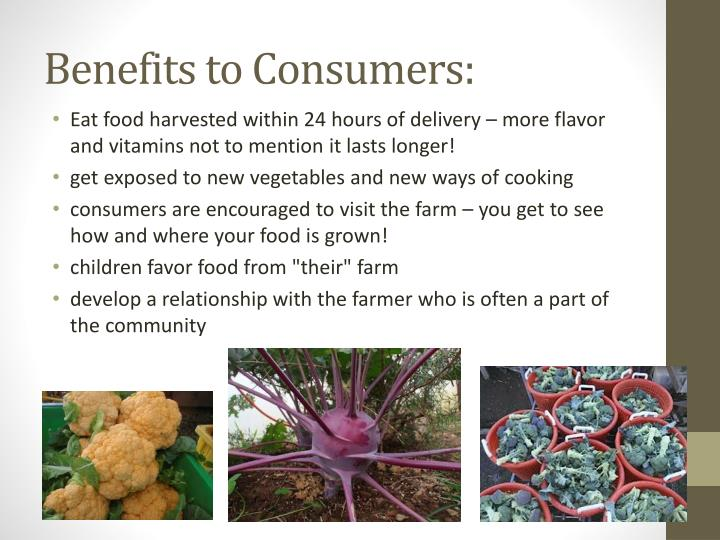 Benefits to Consumers: