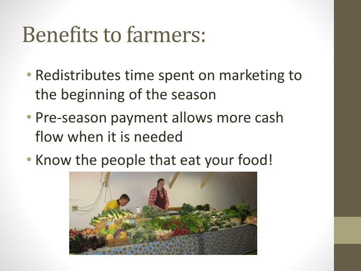 Benefits to farmers: