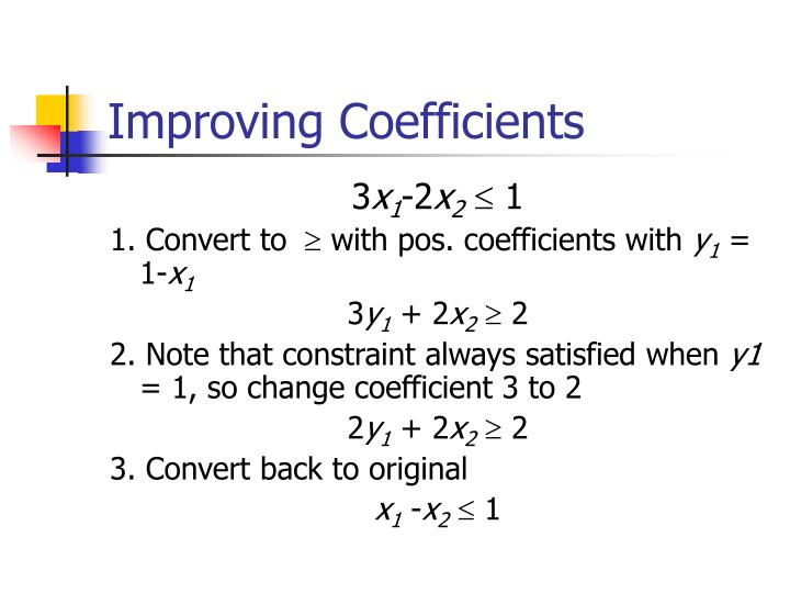Improving Coefficients