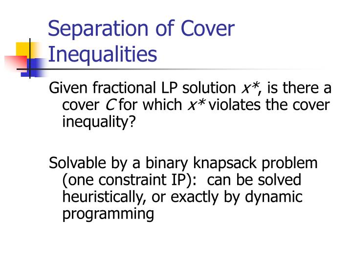 Separation of Cover Inequalities
