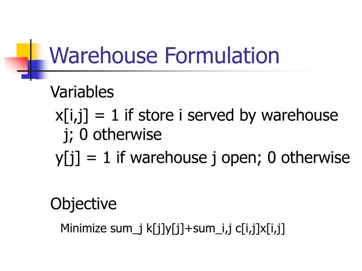Warehouse Formulation