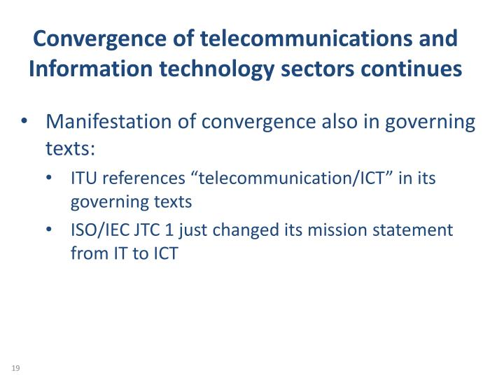 Convergence of telecommunications and Information technology sectors continues