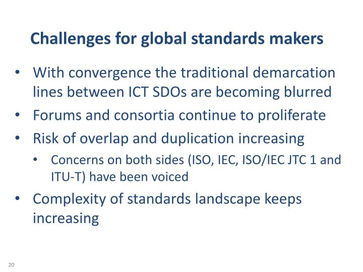 Challenges for global standards