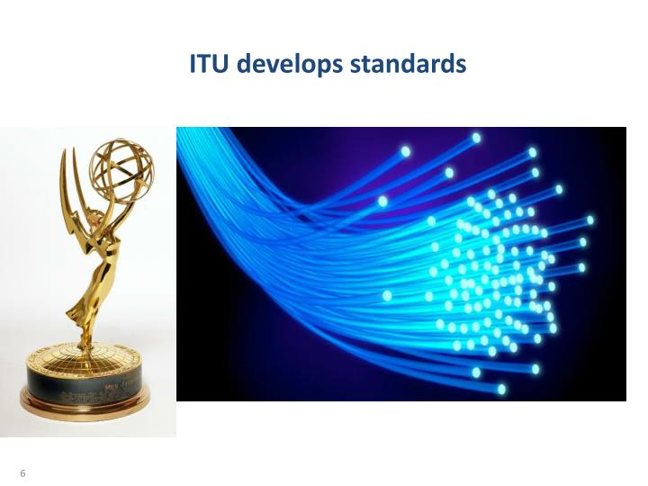 ITU develops standards