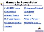 games in powerpoint editing required