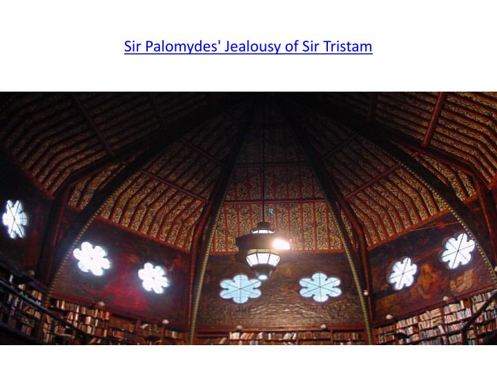 Sir Palomydes' Jealousy of Sir Tristam