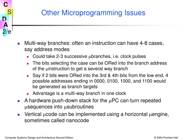 Other Microprogramming Issues