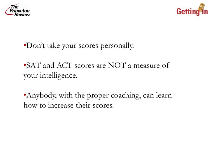 Don't take your scores personally.