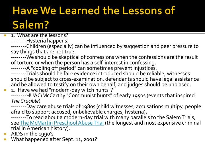 Have We Learned the Lessons of Salem?