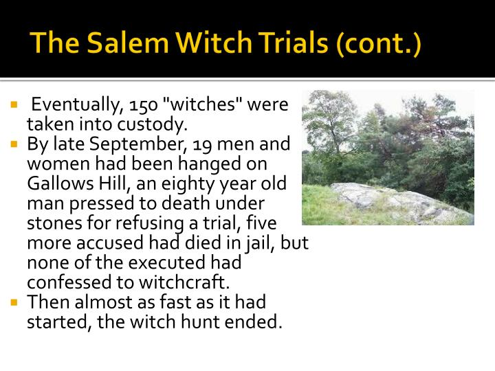 The Salem Witch Trials (cont.)