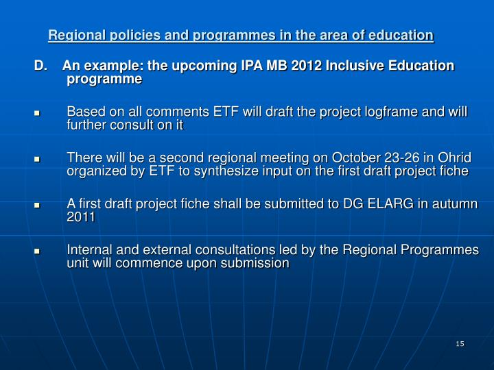Regional policies and programmes in the area of education