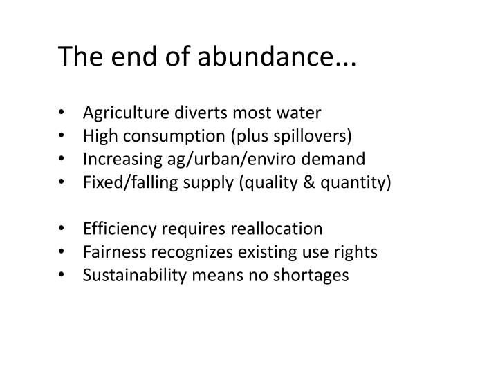 The end of abundance...