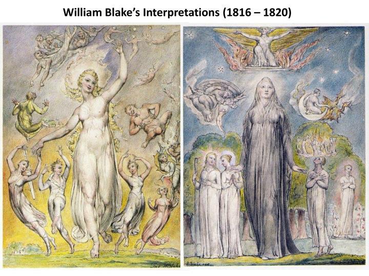 William Blake's Interpretations (1816 – 1820)
