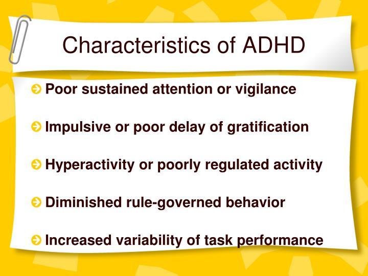 Characteristics of ADHD