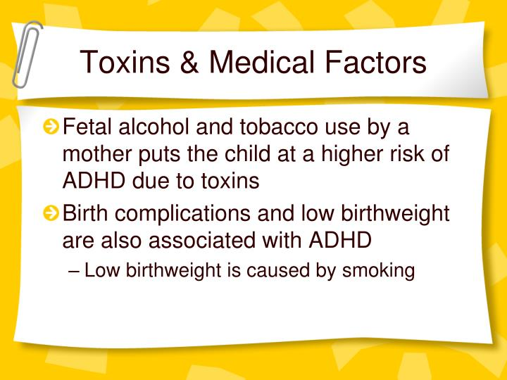 Toxins & Medical Factors