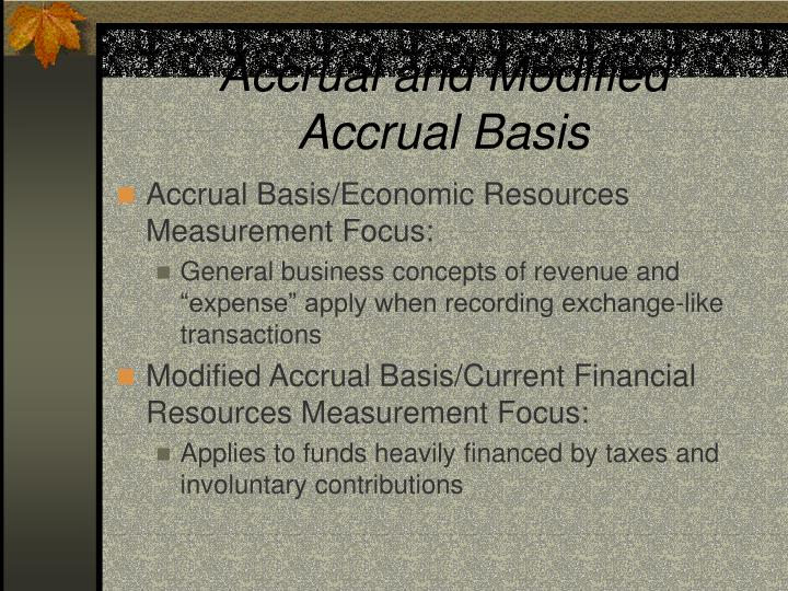 Accrual and Modified