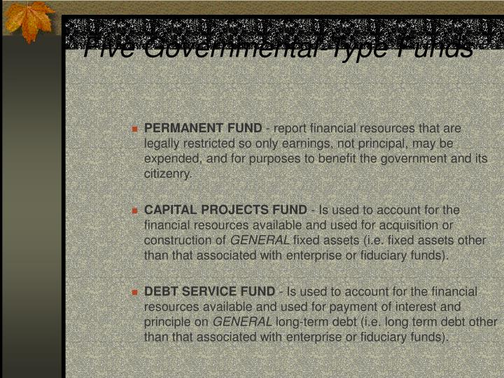 Five Governmental-Type Funds