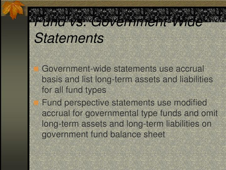 Fund vs. Government-Wide Statements