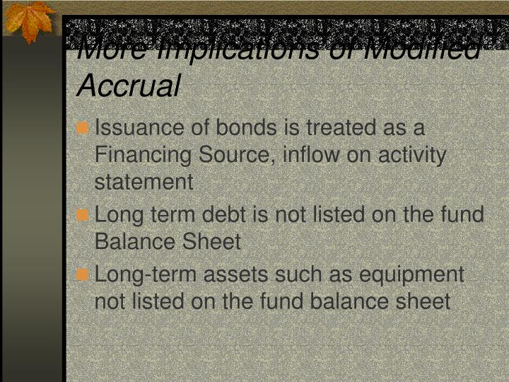 More Implications of Modified Accrual