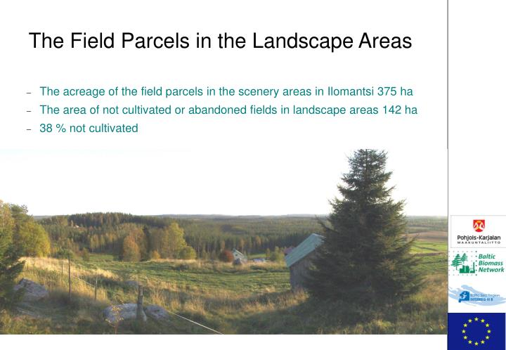 The Field Parcels in the Landscape Areas