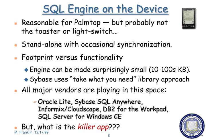 SQL Engine on the Device