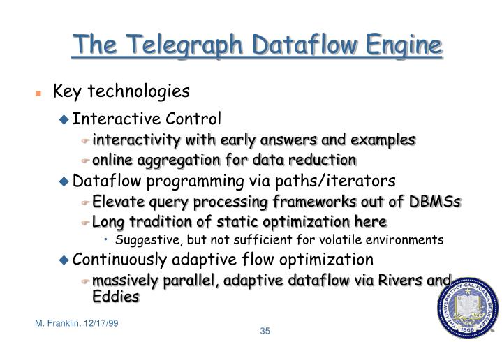The Telegraph Dataflow Engine