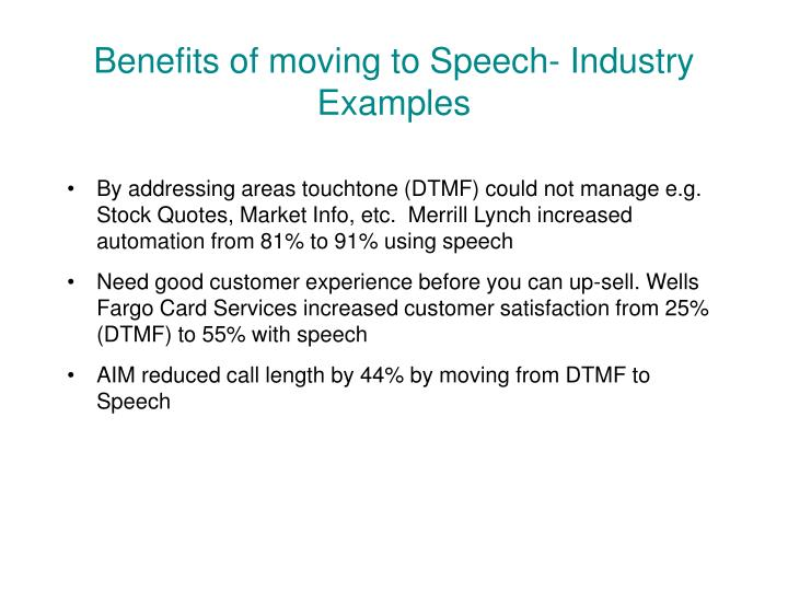 Benefits of moving to Speech- Industry Examples