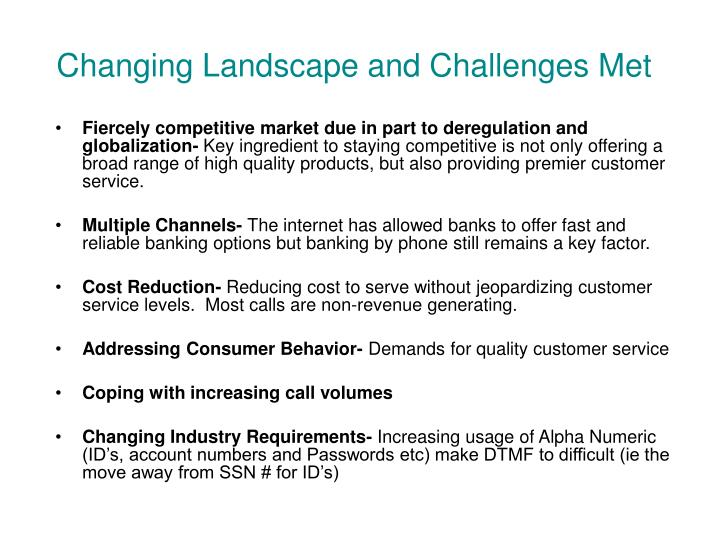 Changing Landscape and Challenges Met