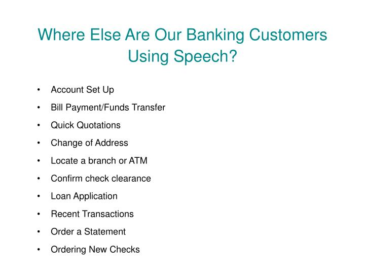Where Else Are Our Banking Customers Using Speech?