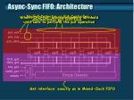async sync fifo architecture