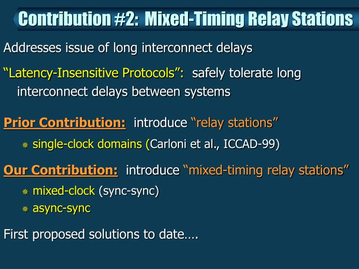Contribution #2:  Mixed-Timing Relay Stations