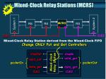 mixed clock relay stations mcrs